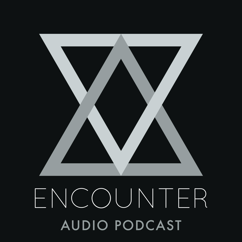 Encounter Audio Podcast